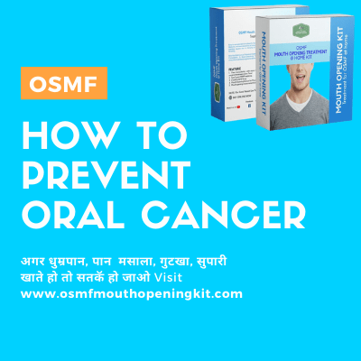 osmf and oral cancer how to prevent Oral Submucous Fibrosis Treatment